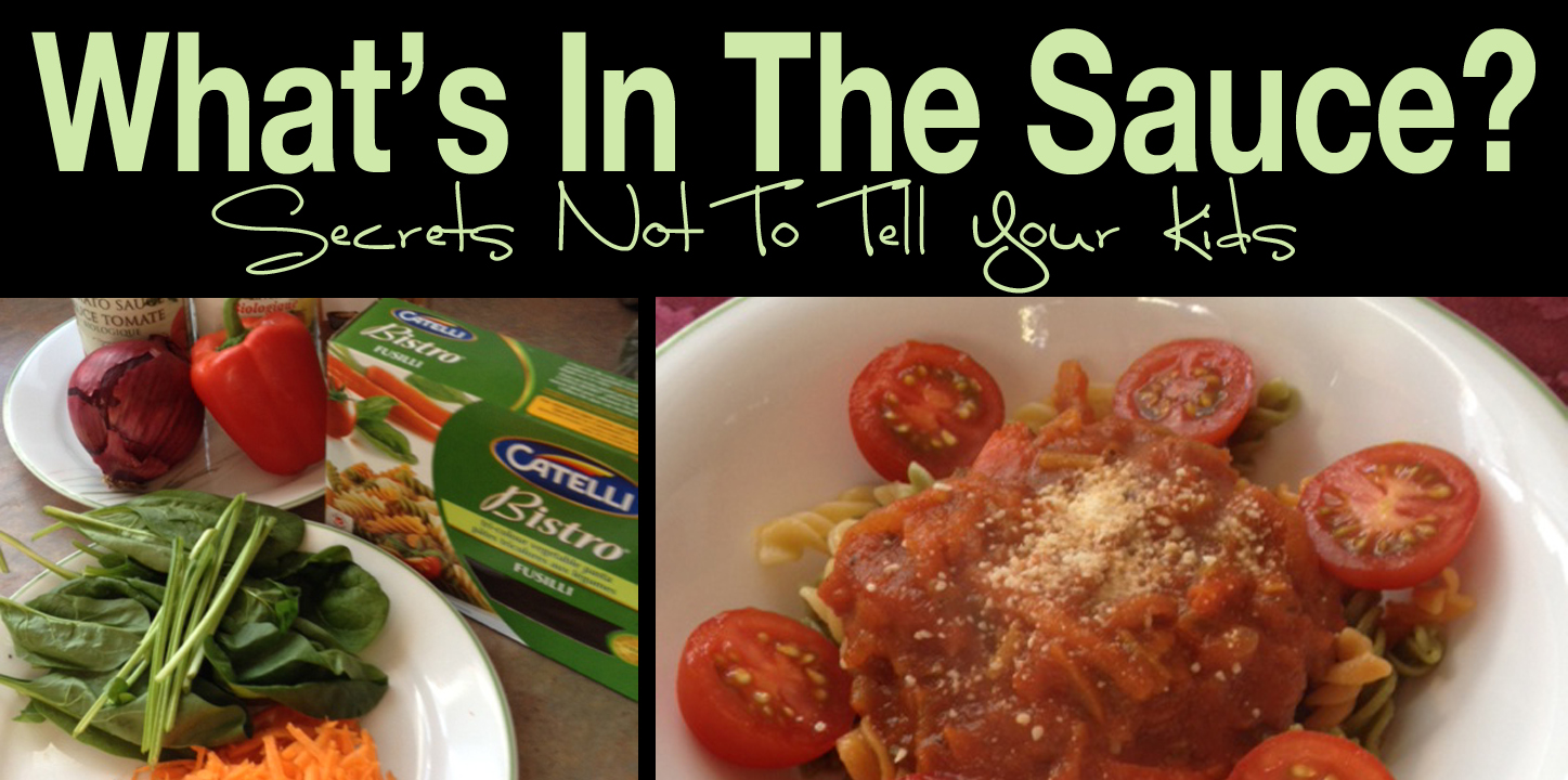 Secrets Not To Tell Your Kids: Pasta Sauce